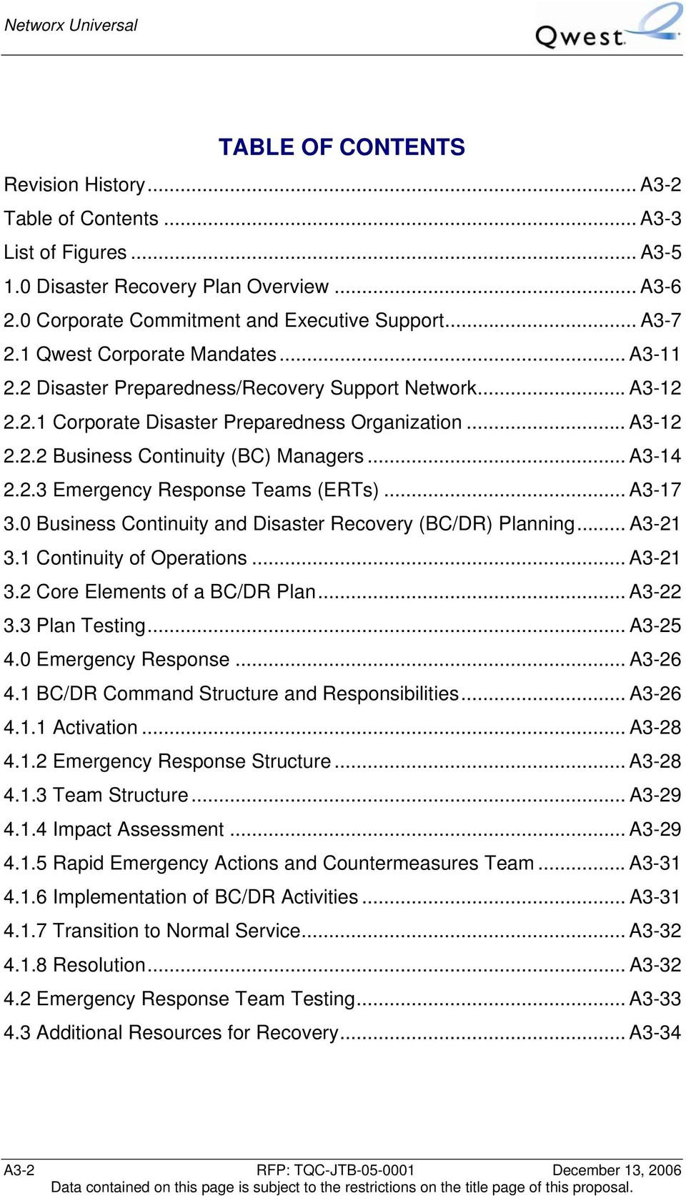 .. A3-14 2.2.3 Emergency Response Teams (ERTs)... A3-17 3.0 Business Continuity and Disaster Recovery (BC/DR) Planning... A3-21 3.1 Continuity of Operations... A3-21 3.2 Core Elements of a BC/DR Plan.