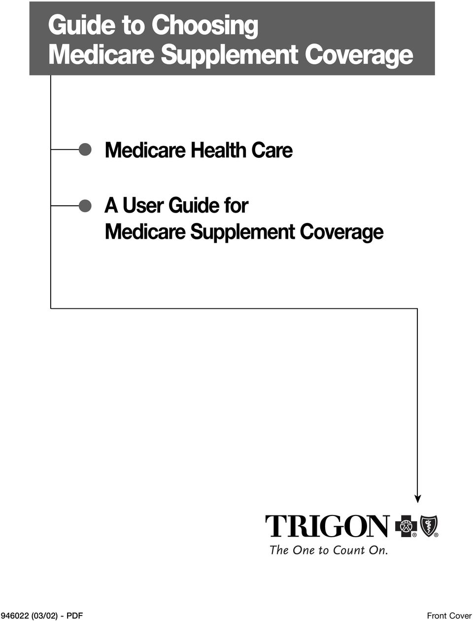 Care A User Guide for Medicare