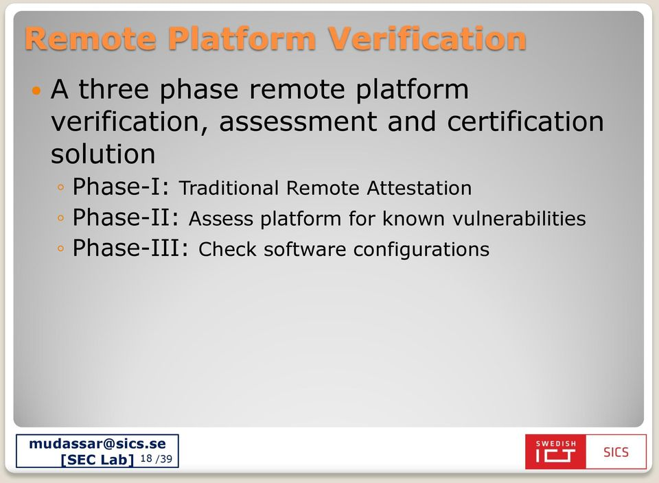 Traditional Remote Attestation Phase-II: Assess platform for
