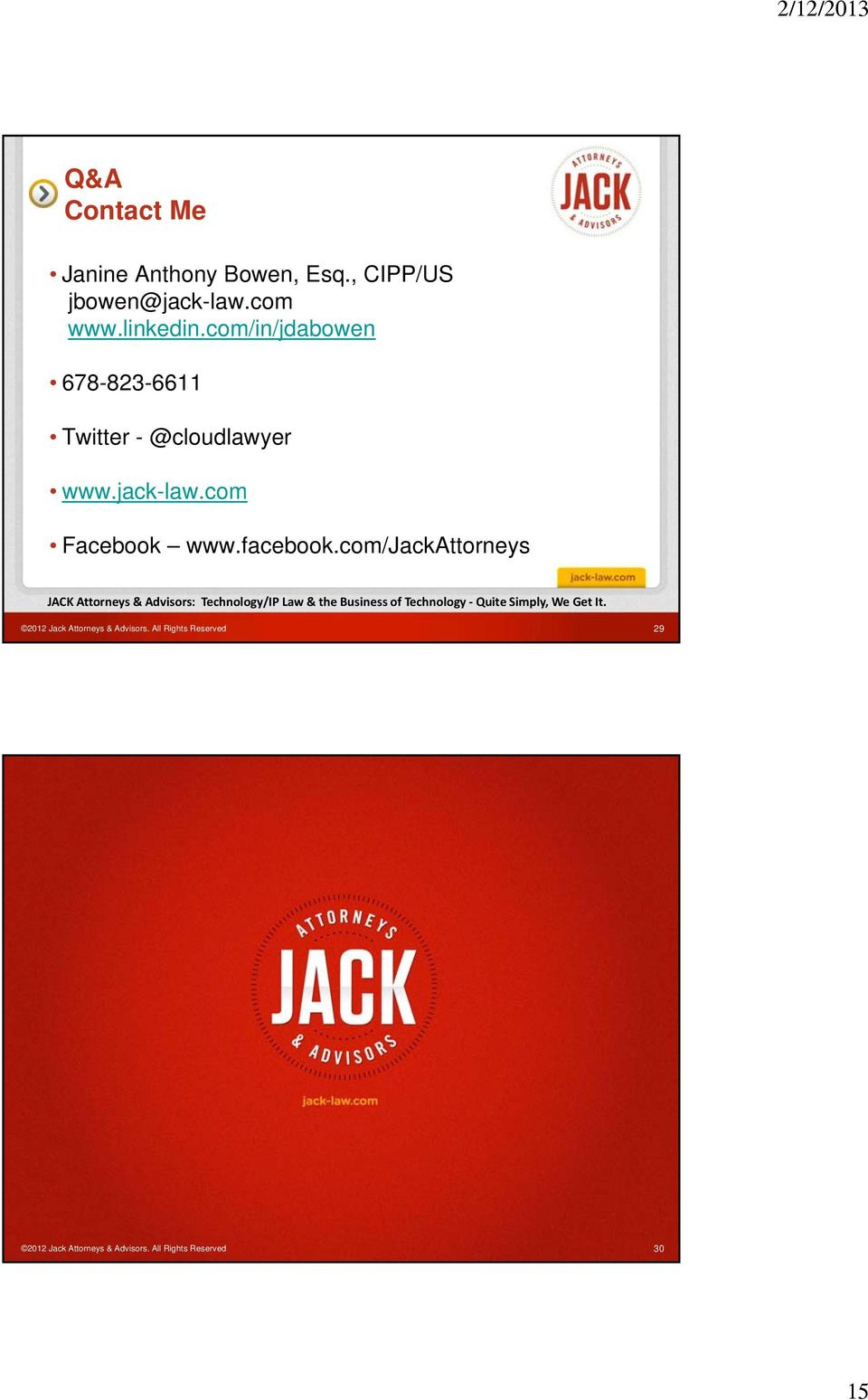 com/jackattorneys JACK Attorneys & Advisors: Technology/IP Law & the Business of Technology Quite