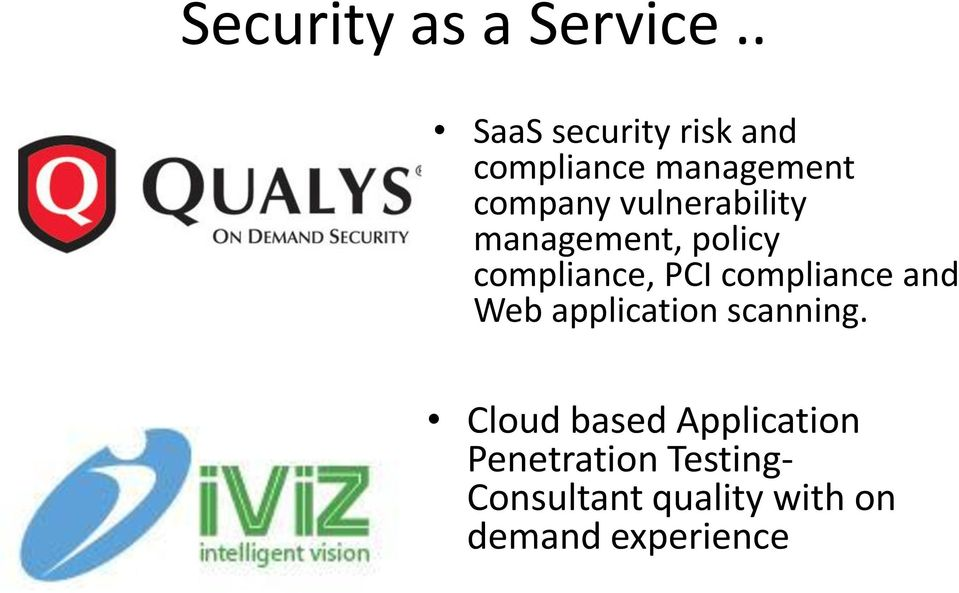vulnerability management, policy compliance, PCI compliance and