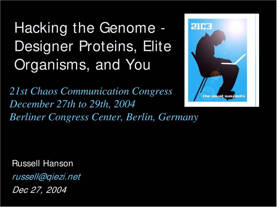 December 27th to 29th, 2004 Berliner Congress Center,