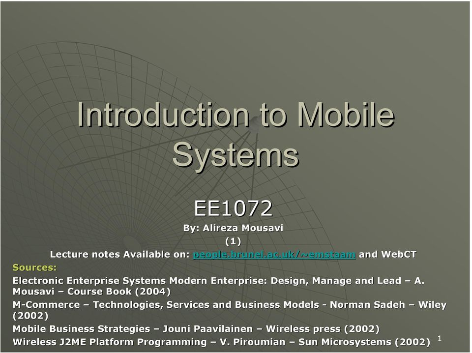 wireless and mobile technology introduction Introduction to wireless technology 3  1 an introduction to the wireless systems and  to 3g) land mobile phones, cordless phones, some air traffic .