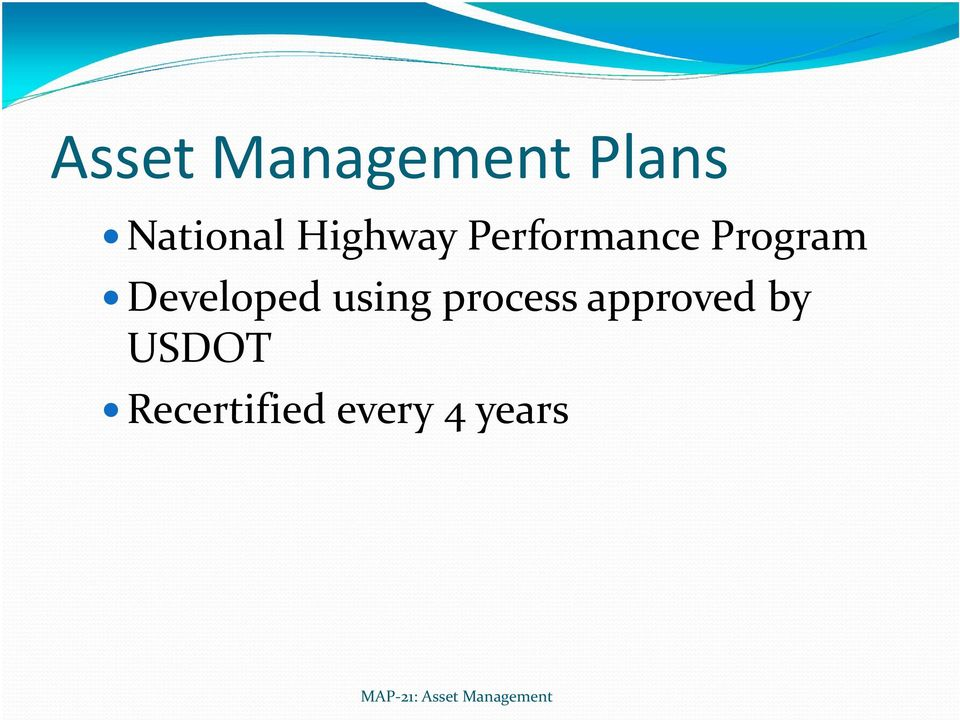 using process approved by USDOT