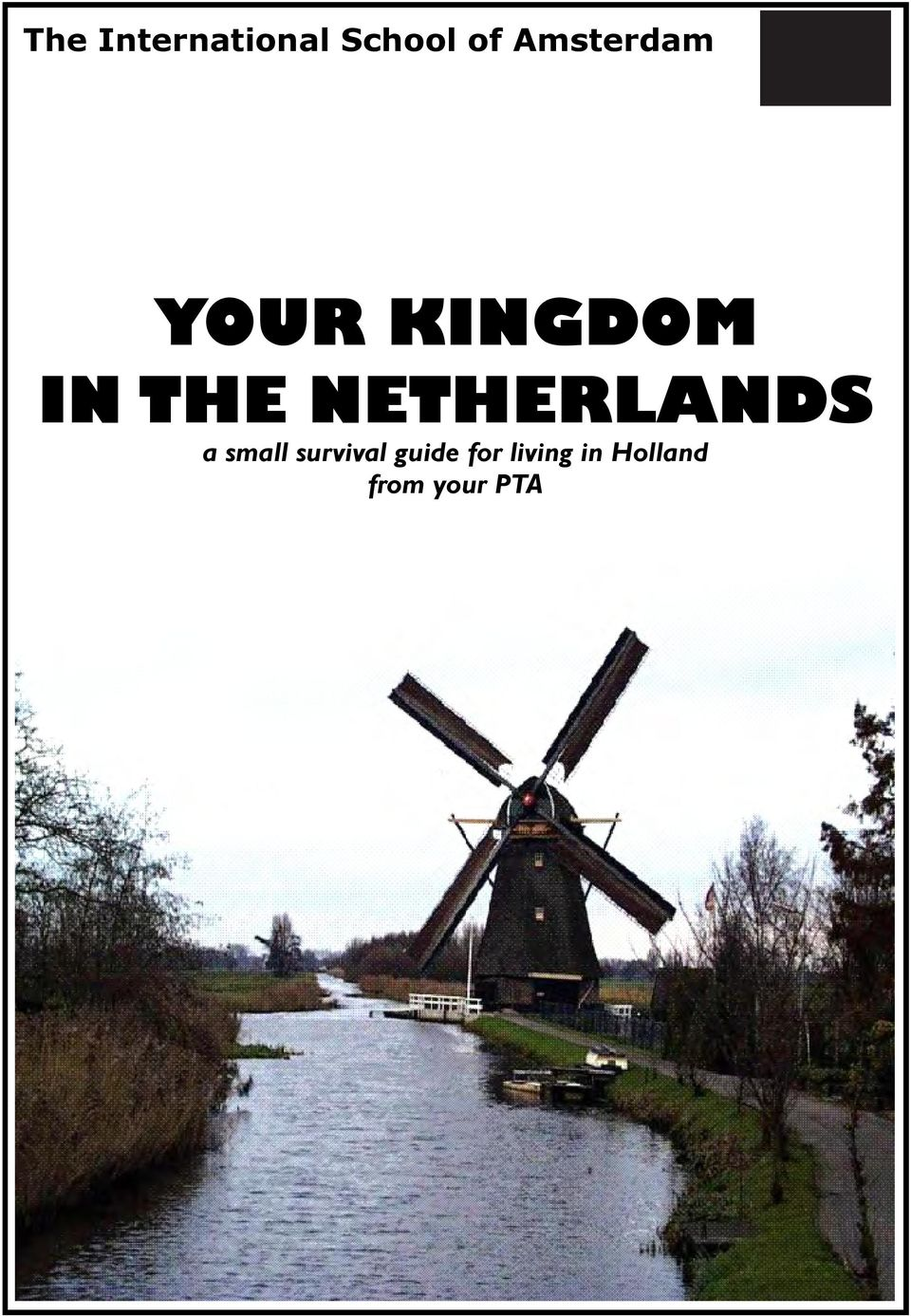 NETHERLANDS a small survival