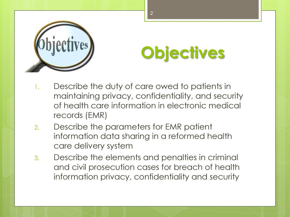 care information in electronic medical records (EMR) 2.