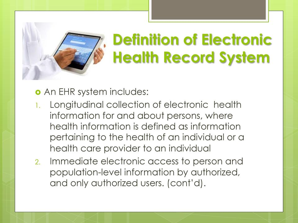 information is defined as information pertaining to the health of an individual or a health care