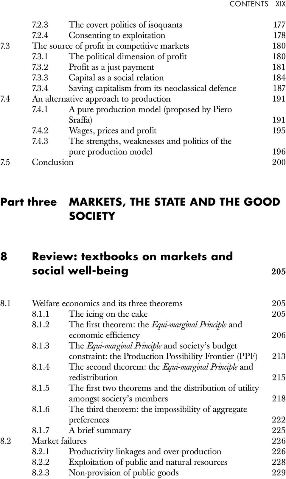 4.2 Wages, prices and profit 195 7.4.3 The strengths, weaknesses and politics of the pure production model 196 7.