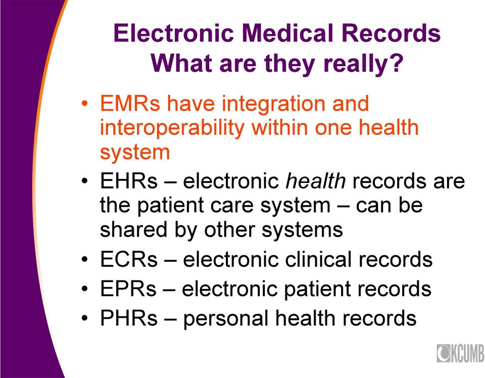 electronic health records are the patient care system can be shared by