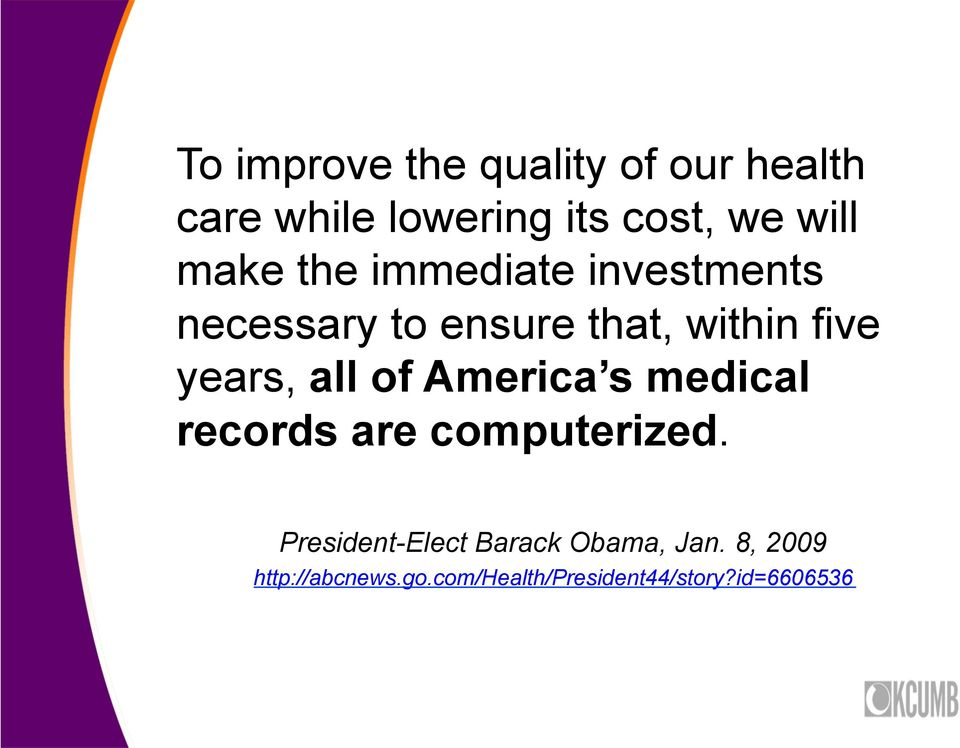 all of America s medical records are computerized.