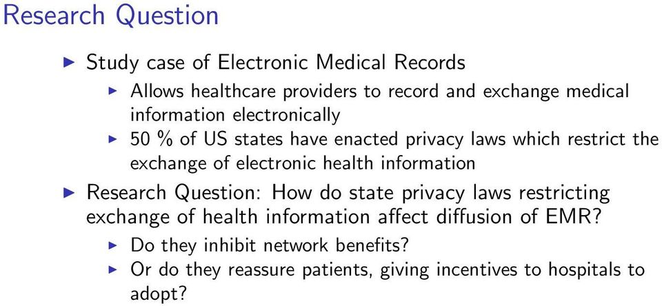electronic health information Research Question: How do state privacy laws restricting exchange of health