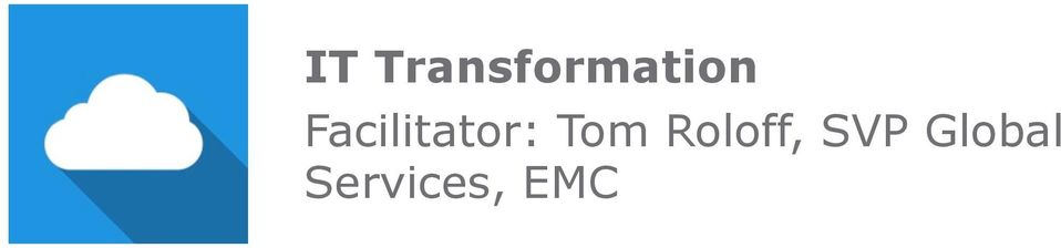 Facilitator: Tom