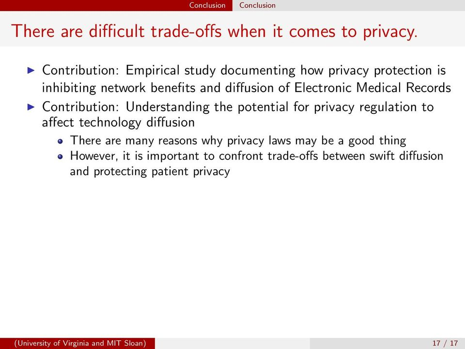 Medical Records Contribution: Understanding the potential for privacy regulation to affect technology diffusion There are many