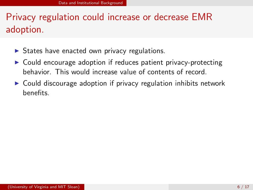 Could encourage adoption if reduces patient privacy-protecting behavior.