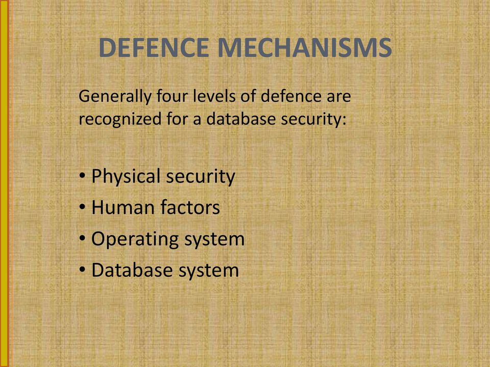 database security: Physical security