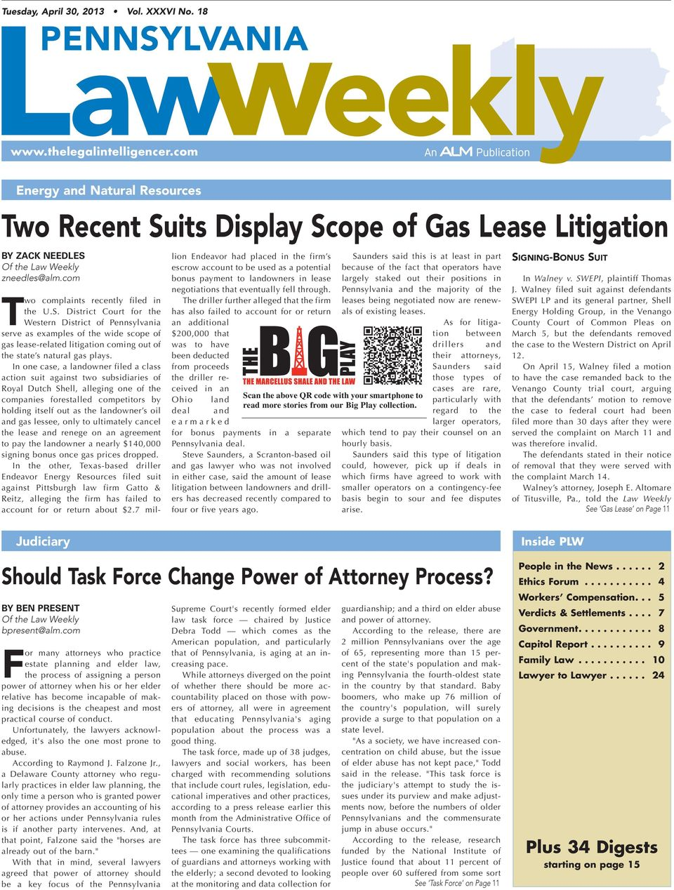 its Display Scope of Gas Lease Litigation By zack needles Of the Law Weekly zneedles@alm.com Two complaints recently filed in the U.S. District Court for the Western District of Pennsylvania serve as examples of the wide scope of gas lease-related litigation coming out of the state s natural gas plays.