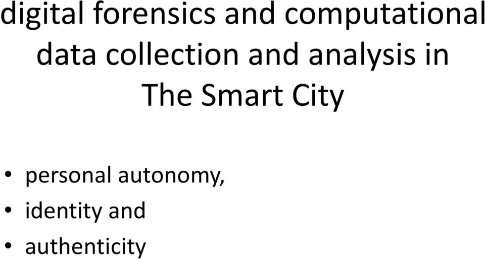 and analysis in The Smart City