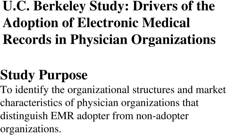 organizational structures and market characteristics of physician