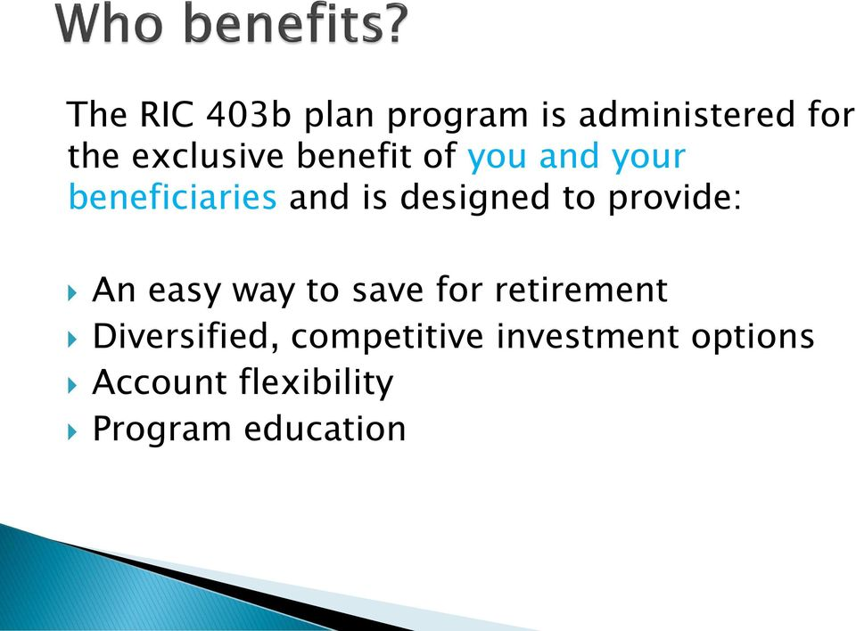 provide: An easy way to save for retirement Diversified,