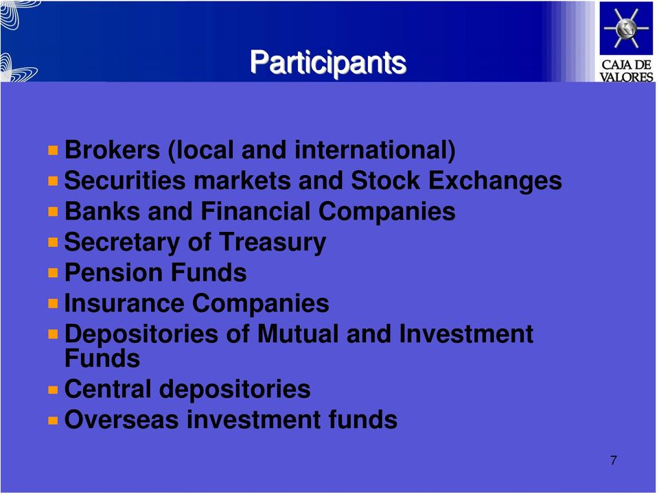 Treasury Pension Funds Insurance Companies Depositories of Mutual