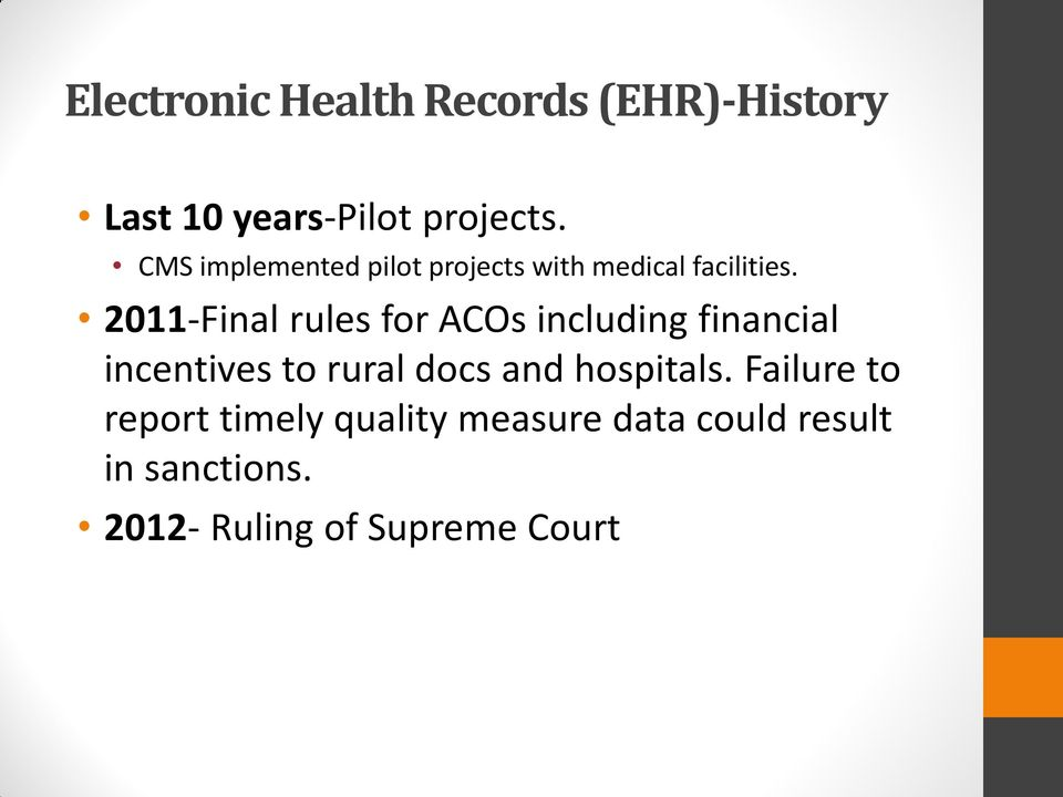 2011-Final rules for ACOs including financial incentives to rural docs and