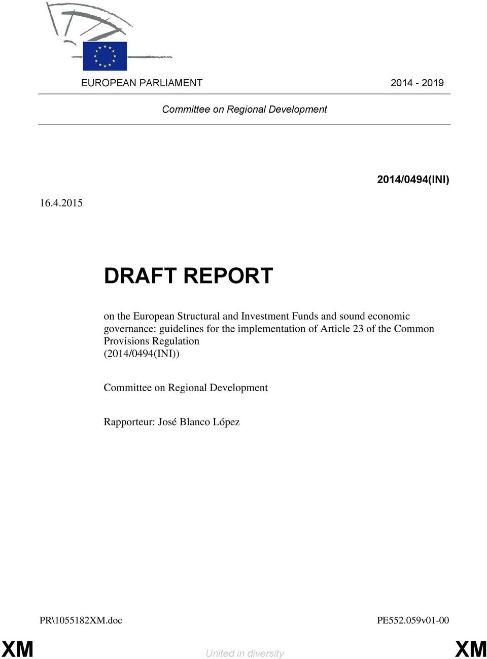 2015 2014/0494(INI) DRAFT REPORT on the European Structural and Investment Funds and sound