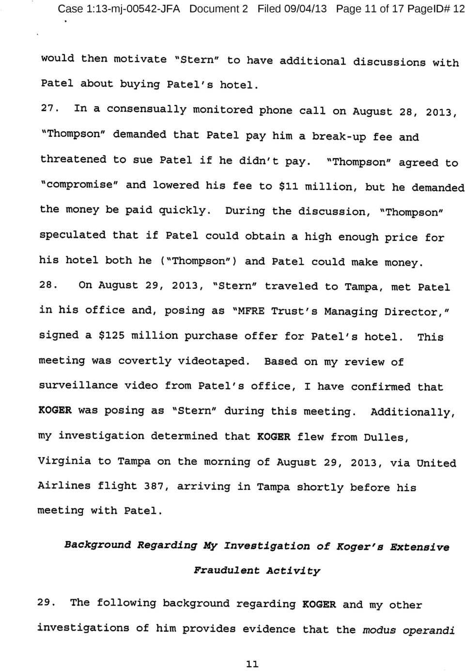 """Thompson"" agreed to ""compromise"" and lowered his fee to $11 million, but he demanded the money be paid quickly."