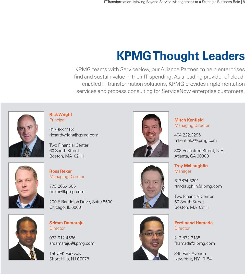 Rick Wright Principal 617.988.1163 richardwright@kpmg.com Two Financial Center 60 South Street Boston, MA 02111 Ross Rexer Managing Director 773.266.4505 rrexer@kpmg.
