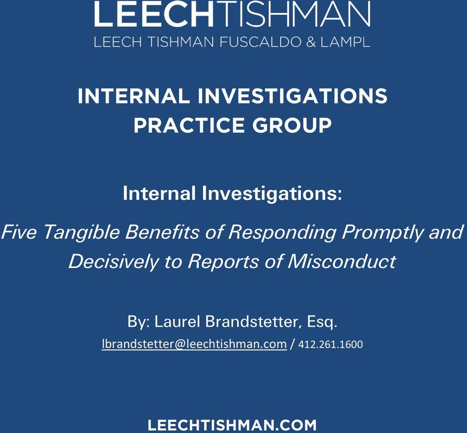 Promptly and Decisively to Reports of Misconduct By: Laurel