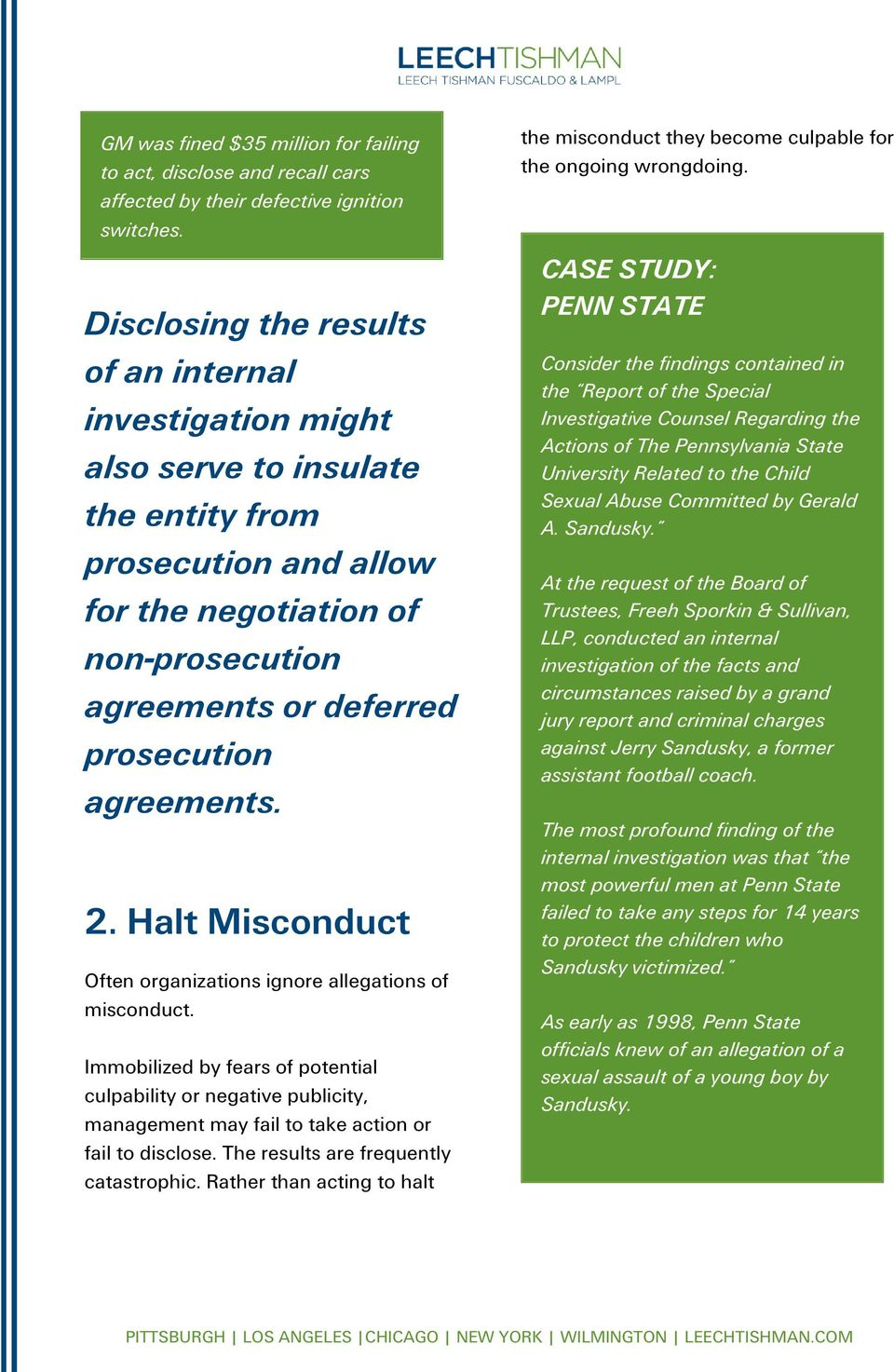 agreements. 2. Halt Misconduct Often organizations ignore allegations of misconduct.