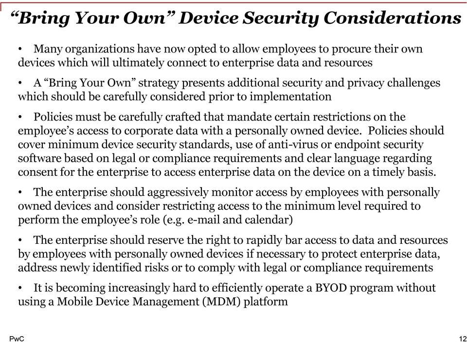 on the employee s access to corporate data with a personally owned device.