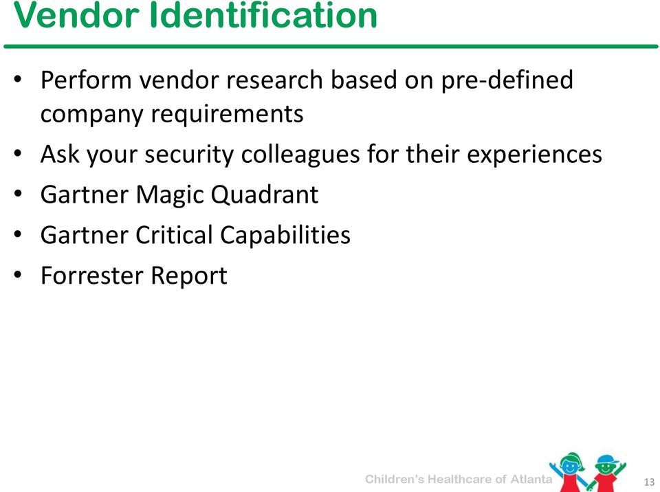 security colleagues for their experiences Gartner