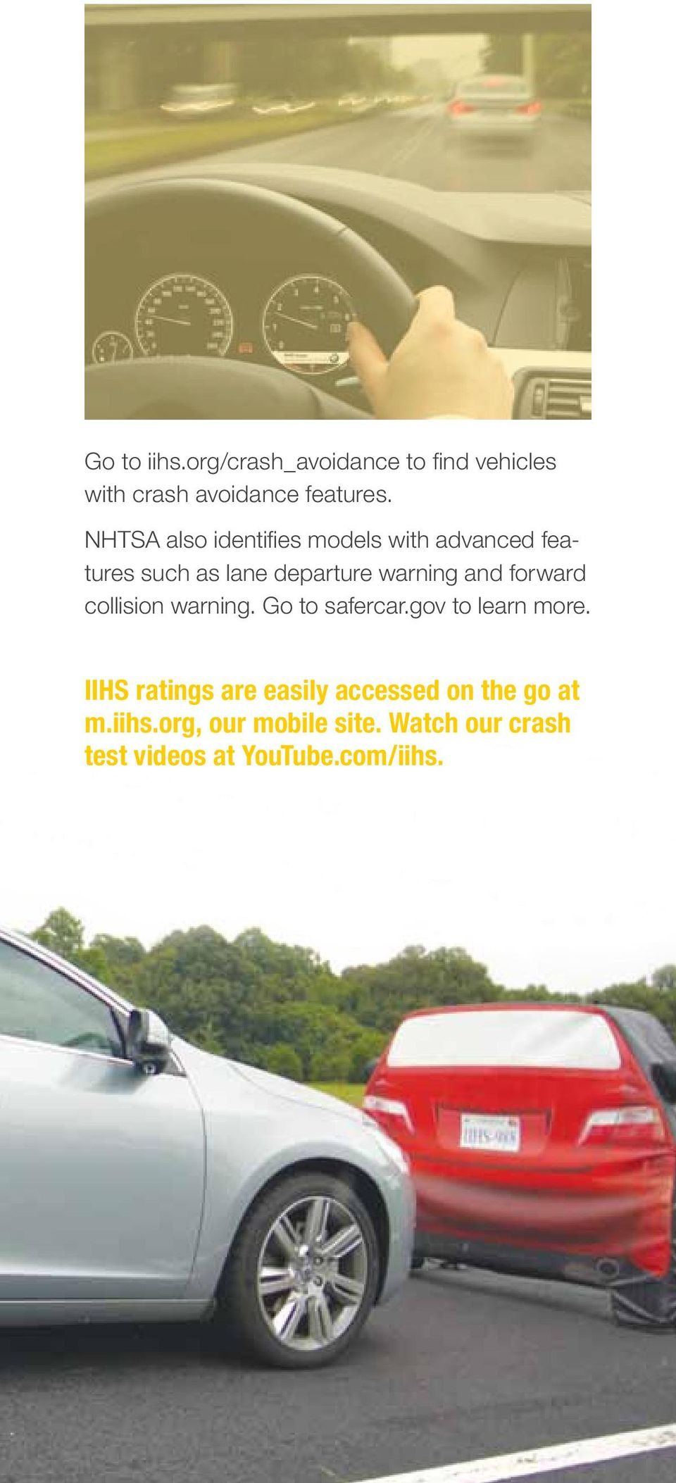 forward collision warning. Go to safercar.gov to learn more.