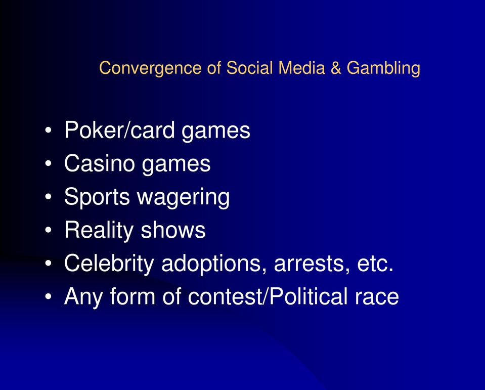 wagering Reality shows Celebrity