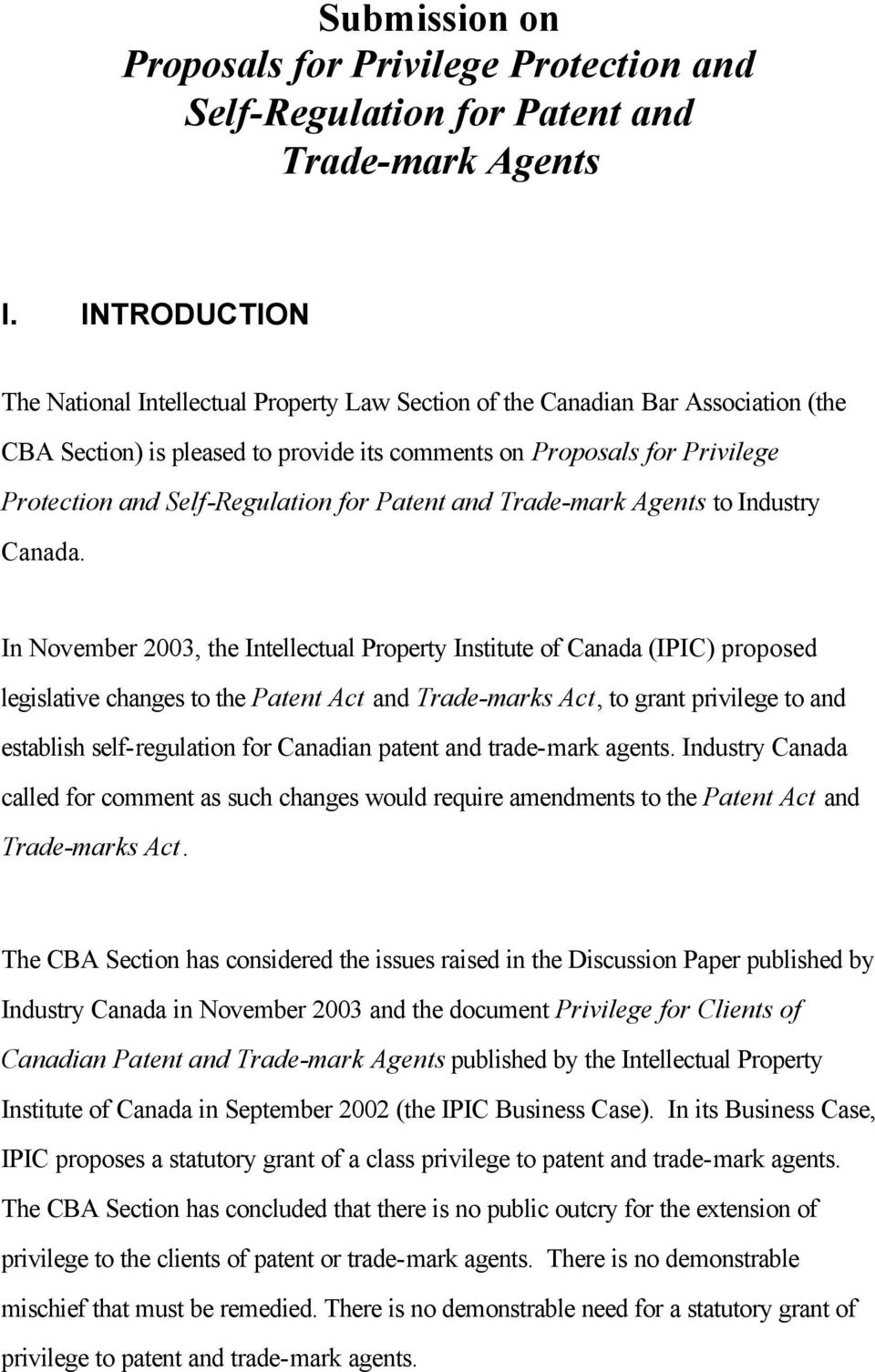 Self-Regulation for Patent and Trade-mark Agents to Industry Canada.