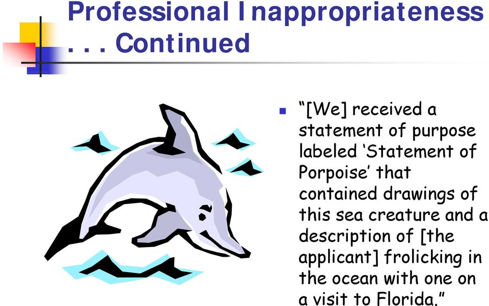 Statement of Porpoise that contained drawings of this sea