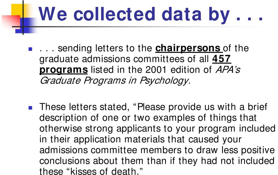 APA s Graduate Programs in Psychology.