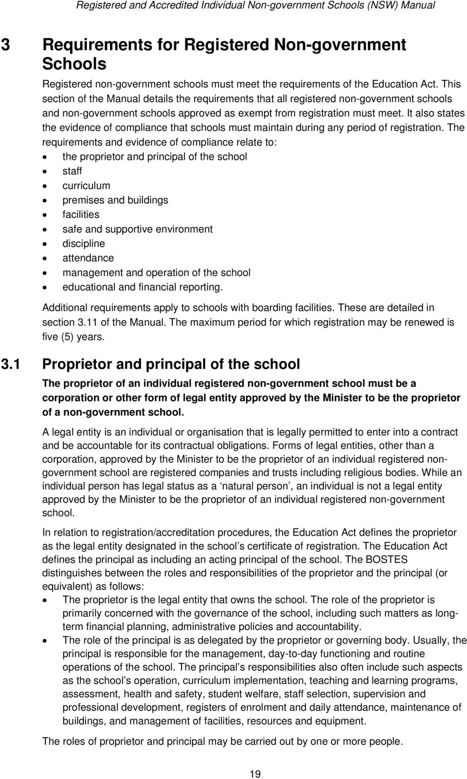 It also states the evidence of compliance that schools must maintain during any period of registration.