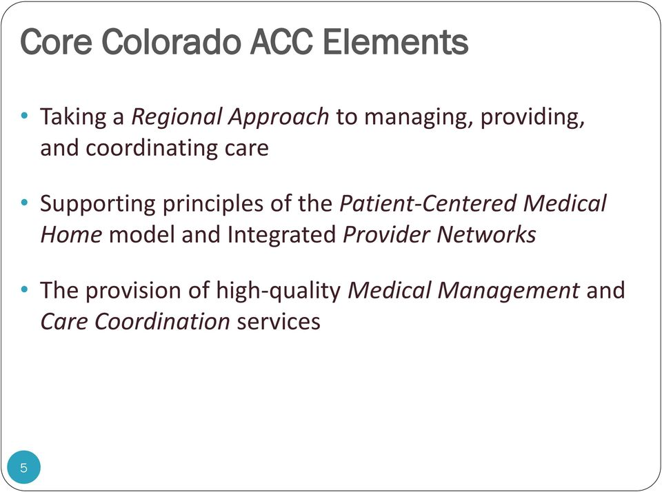 Patient-Centered Medical Home model and Integrated Provider Networks