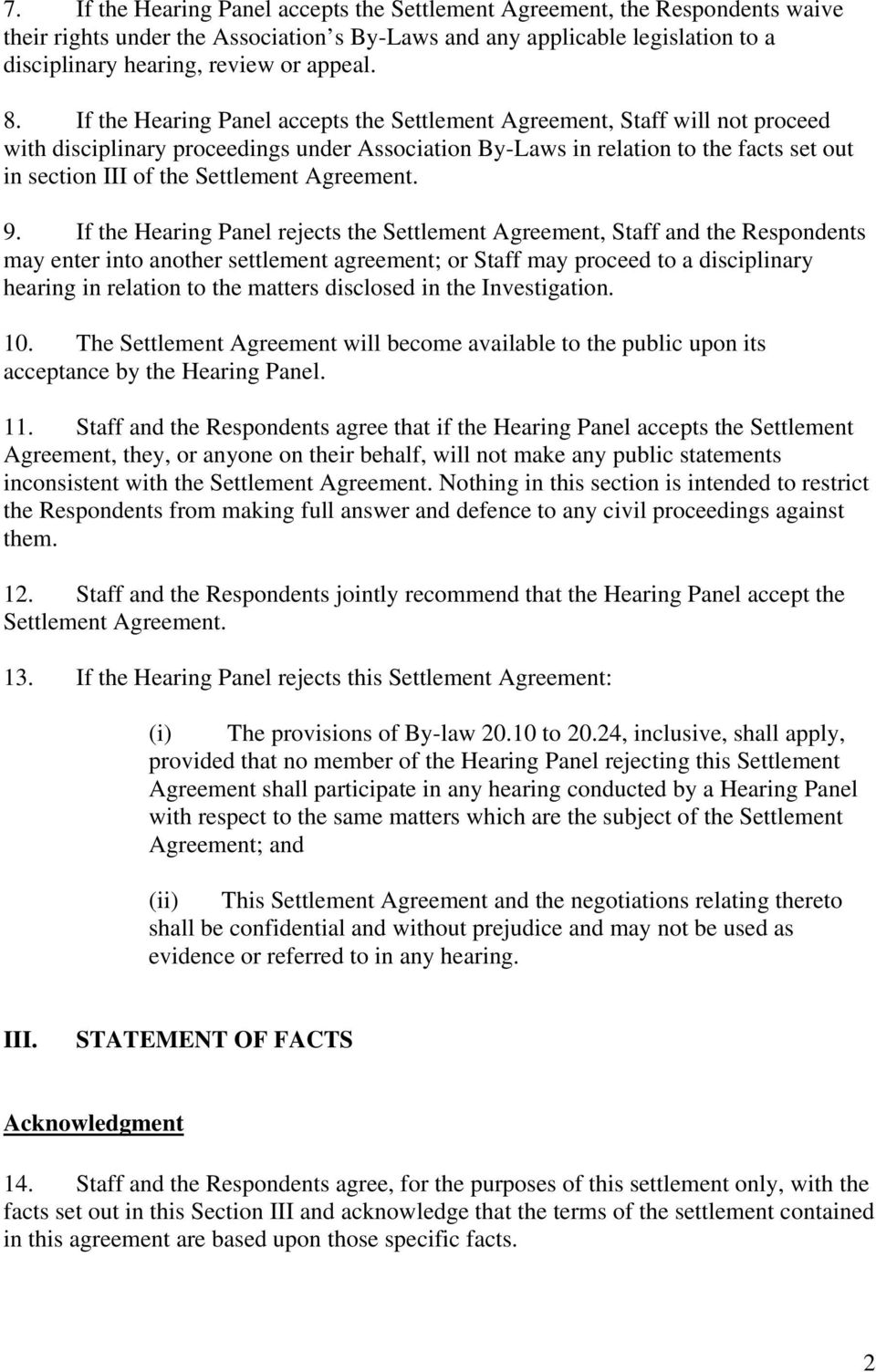 Settlement Agreement. 9.