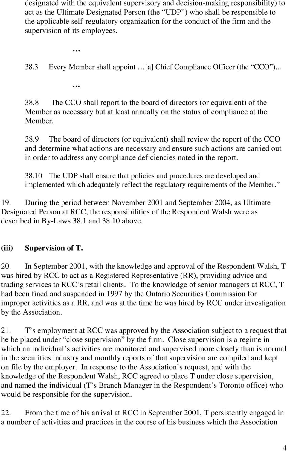 3 Every Member shall appoint [a] Chief Compliance Officer (the CCO )... 38.