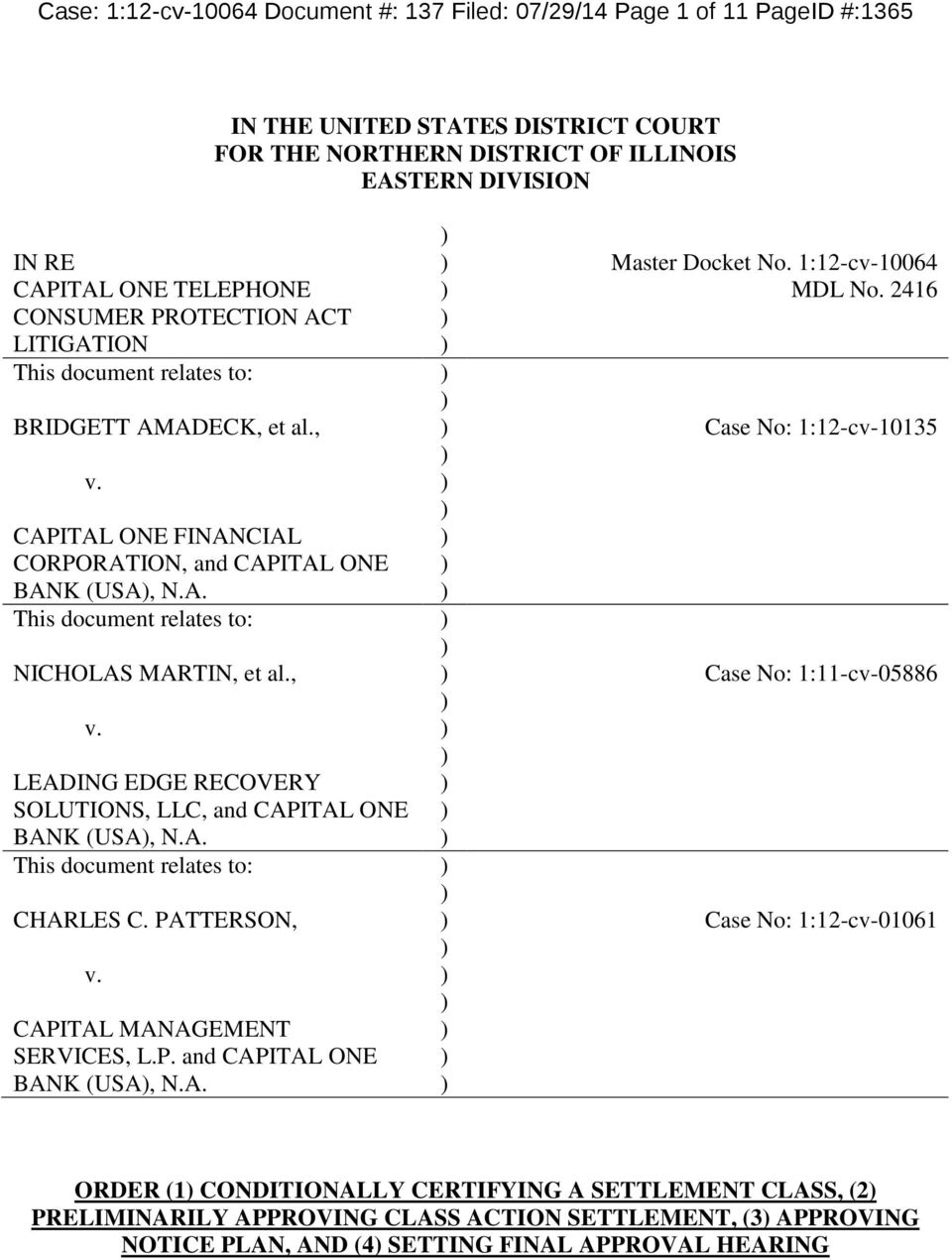 , v. LEADING EDGE RECOVERY SOLUTIONS, LLC, and CAPITAL ONE BANK (USA, N.A. This document relates to: CHARLES C. PATTERSON, v. CAPITAL MANAGEMENT SERVICES, L.P. and CAPITAL ONE BANK (USA, N.A. Master Docket No.