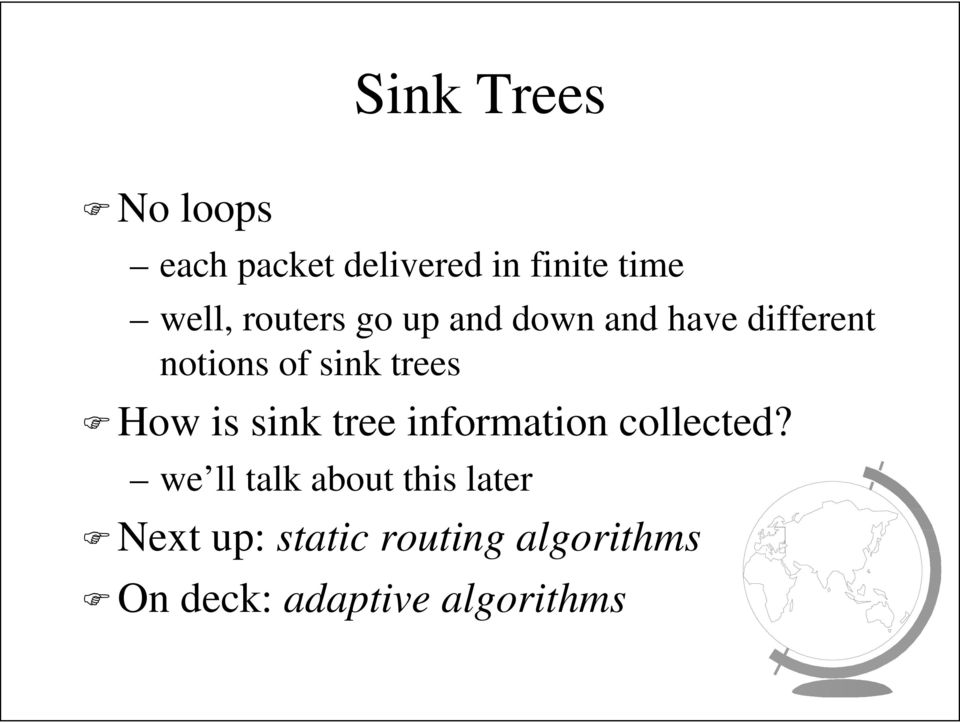 How is sink tree information collected?