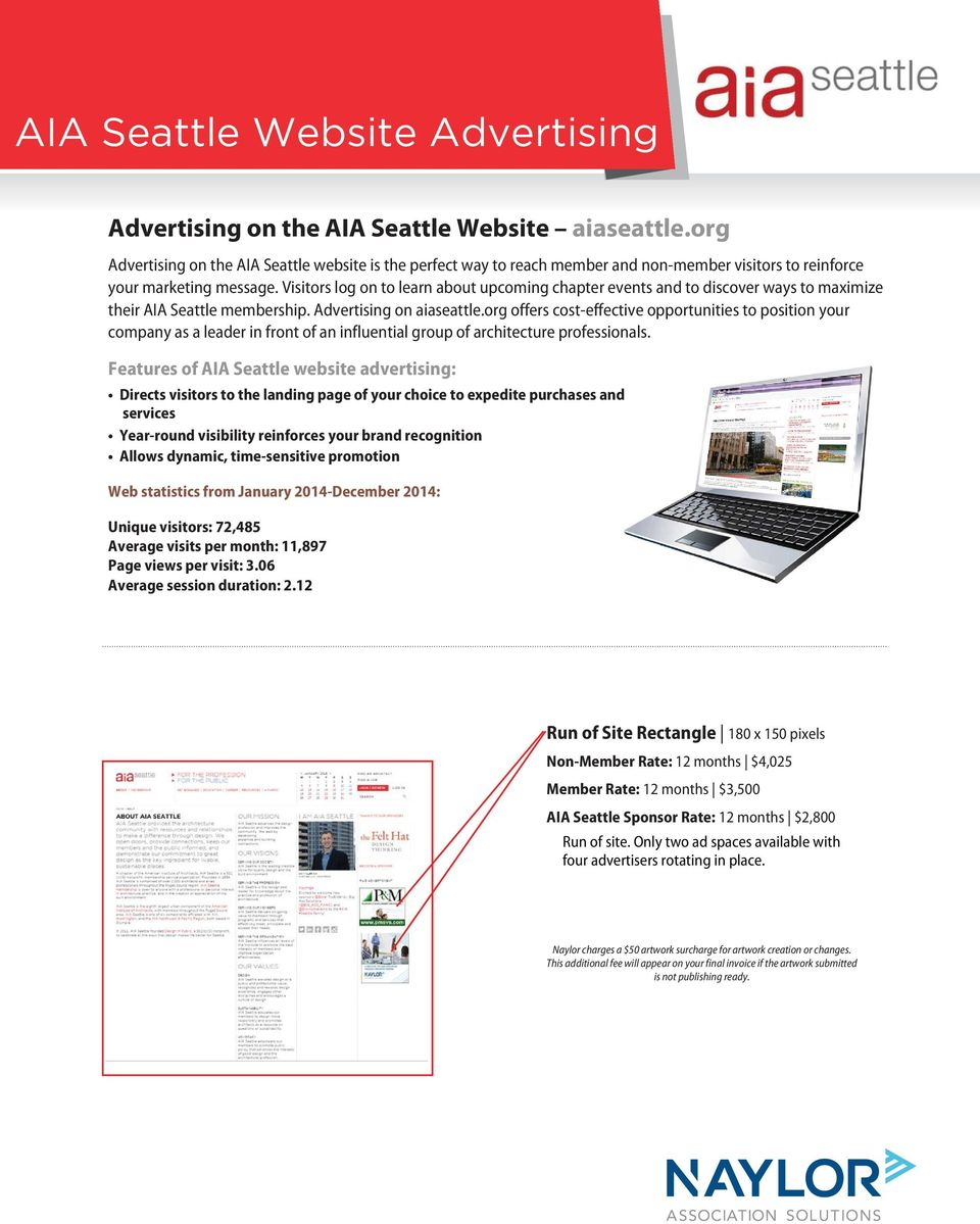 Visitors log on to learn about upcoming chapter events and to discover ways to maximize their AIA Seattle membership. Advertising on aiaseattle.