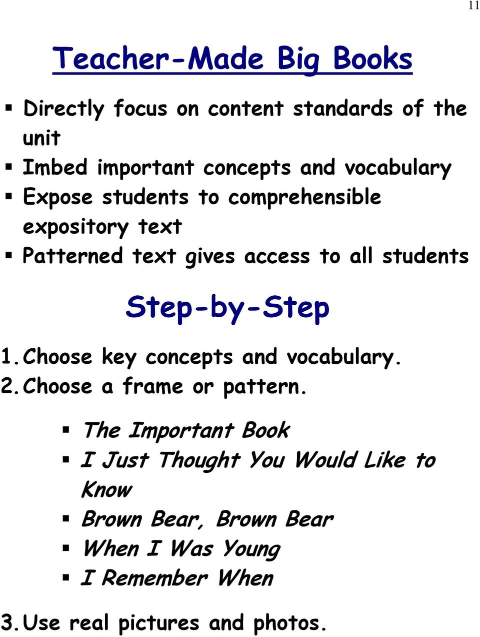 Step-by-Step 1. Choose key concepts and vocabulary. 2. Choose a frame or pattern.