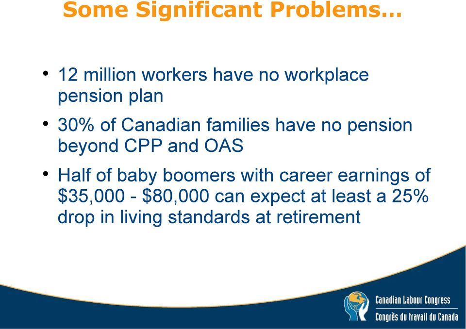 and OAS Half of baby boomers with career earnings of $35,000 -