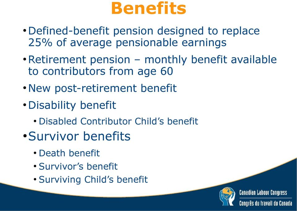 60 New post-retirement benefit Disability benefit Disabled Contributor Child s