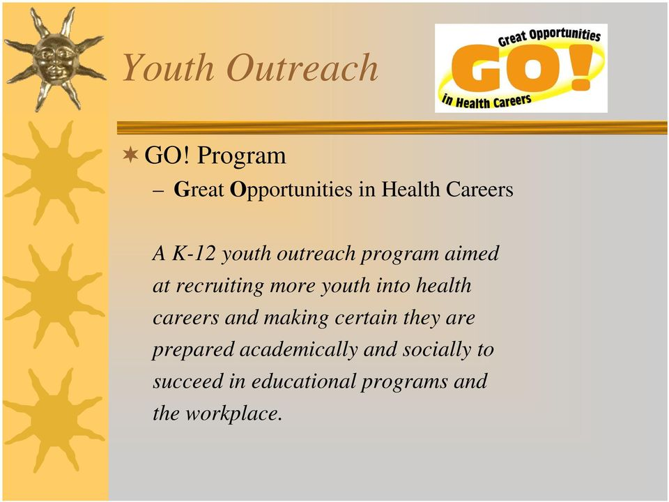 outreach program aimed at recruiting more youth into health