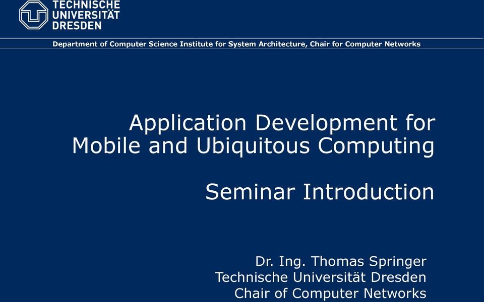 Development for Mobile and Ubiquitous Computing Seminar