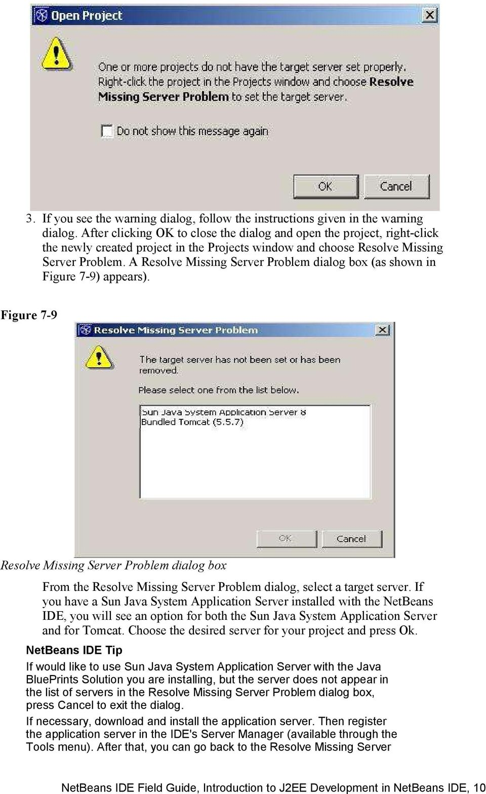 A Resolve Missing Server Problem dialog box (as shown in Figure 7-9) appears).